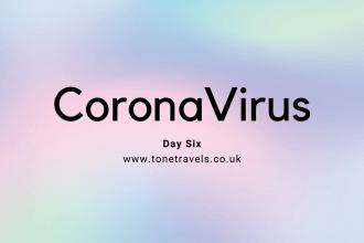 CoronaVirus Day six